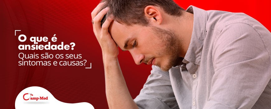 Ansiedade Causas e Sintomas